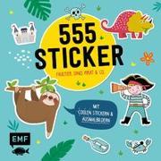 Cover-Bild zu Edition Michael Fischer (Hrsg.): 555 Sticker - Faultier, Dino, Pirat und Co