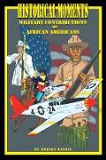 Cover-Bild zu Harris, Robert: Historical Moments: Military Contributions of African Americans (eBook)
