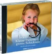 Cover-Bild zu Grüring, Ruedi: Kleine Patienten, grosse Schicksale