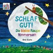 Cover-Bild zu Carle, Eric: Die kleine Raupe Nimmersatt - Schlaf gut!