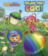 Cover-Bild zu Follow that Egg! (Team Umizoomi) von Random House
