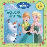 Cover-Bild zu Welcome, Spring! (Disney Frozen) von RH Disney