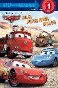 Cover-Bild zu Old, New, Red, Blue! (Disney/Pixar Cars) von RH Disney