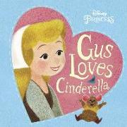 Cover-Bild zu Gus Loves Cinderella (Disney Princess) von RH Disney