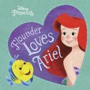 Cover-Bild zu Flounder Loves Ariel (Disney Princess) von RH Disney