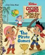 Cover-Bild zu The Pirate Games (Disney Junior: Jake and the Neverland Pirates) von Posner-Sanchez, Andrea