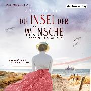 Cover-Bild zu Jessen, Anna: Die Insel der Wünsche - Gezeiten des Glücks (Audio Download)