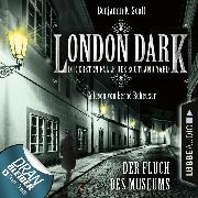 Cover-Bild zu Scott, Benjamin K.: London Dark - Die ersten Fälle des Scotland Yard, Folge 6: Der Fluch des Museums (Ungekürzt) (Audio Download)