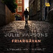 Cover-Bild zu Parsons, Julie: Friargåvan (Audio Download)