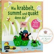 Cover-Bild zu Wunschel, Simone: Was krabbelt, summt und quakt denn da?