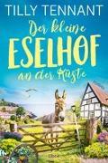 Cover-Bild zu Der kleine Eselhof an der Küste von Tennant, Tilly