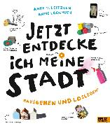 Cover-Bild zu Leitzgen, Anke M.: Jetzt entdecke ich meine Stadt