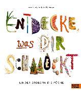 Cover-Bild zu Leitzgen, Anke M.: Entdecke, was dir schmeckt