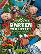 Cover-Bild zu Leitzgen, Anke M.: Meine Gartenwerkstatt