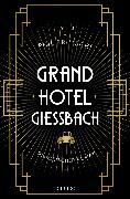 Cover-Bild zu Brutschi, Phil: Grandhotel Giessbach (eBook)