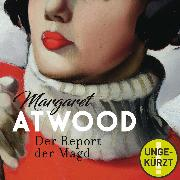 Cover-Bild zu Der Report der Magd (Audio Download) von Atwood, Margaret