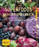 Cover-Bild zu Mayer, Joachim: Superfoods anbauen und ernten (eBook)