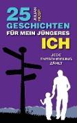 Cover-Bild zu Hosp, Julian: 25 Geschichten für mein jüngeres Ich