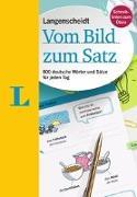 Cover-Bild zu Langenscheidt Vom Bild zum Satz - Deutsch als Fremdsprache von Merle, Katrin (Illustr.)