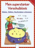 Cover-Bild zu Mein superstarker Vorschulblock. Malen, Zählen, Buchstaben erkennen von Barnhusen, Friederike