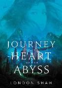 Cover-Bild zu Shah, London: Journey to the Heart of the Abyss