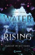 Cover-Bild zu Shah, London: Water Rising (Band 1) - Flucht in die Tiefe