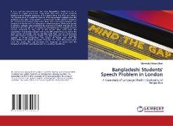Cover-Bild zu Shah, Mahmudul Haque: Bangladeshi Students' Speech Problem in London