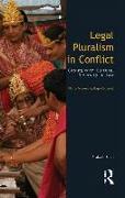 Cover-Bild zu Shah, Prakash (Queen Mary, University of London, UK): Legal Pluralism in Conflict