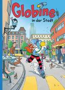 Cover-Bild zu Globine in der Stadt von Glättli, Samuel