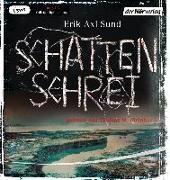 Cover-Bild zu Schattenschrei von Sund, Erik Axl