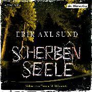 Cover-Bild zu Scherbenseele (Audio Download) von Sund, Erik Axl