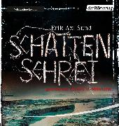 Cover-Bild zu Schattenschrei (Audio Download) von Sund, Erik Axl