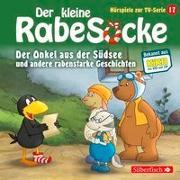 Cover-Bild zu diverse, (Gelesen): Der kleine Rabe Socke - Der Onkel aus der Südsee und andere rabenstarke Geschichten (Hörspiele zur TV Serie 17)