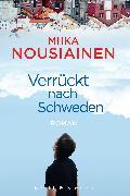 Cover-Bild zu Nousiainen, Miika: Verrückt nach Schweden (eBook)