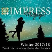 Cover-Bild zu Impress Magazin Winter 2017/2018 (November-Januar): Tauch ein in romantische Geschichten (eBook) von Prudent, Maya