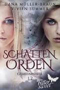 Cover-Bild zu SCHATTENORDEN 1.2: Geheimnisse (eBook) von Müller-Braun, Dana