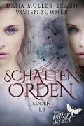Cover-Bild zu SCHATTENORDEN 1.3: Lügen (eBook) von Summer, Vivien