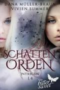 Cover-Bild zu SCHATTENORDEN 1.4: Intrigen (eBook) von Summer, Vivien