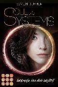 Cover-Bild zu SoulSystems 5: Bekämpfe, was dich zerstört (eBook) von Summer, Vivien
