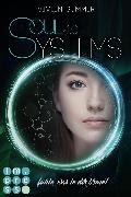 Cover-Bild zu SoulSystems 4: Fühle, was in dir brennt (eBook) von Summer, Vivien