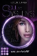 Cover-Bild zu SoulSystems 2: Suche, was dich rettet (eBook) von Summer, Vivien