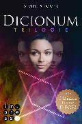 Cover-Bild zu Dicionum: Alle drei Bände der magischen Trilogie in einer E-Box! (eBook) von Summer, Vivien