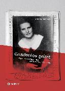 Cover-Bild zu Bonhage, Barbara: Gnadenlos geirrt (eBook)
