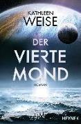 Cover-Bild zu Weise, Kathleen: Der vierte Mond