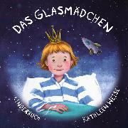 Cover-Bild zu Weise, Kathleen: Das Glasmädchen (eBook)