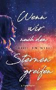 Cover-Bild zu Weise, Kathleen: Wenn wir nach den Sternen greifen (eBook)