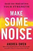 Cover-Bild zu Make Some Noise von Owen, Andrea