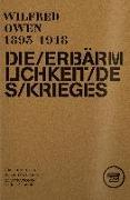 Cover-Bild zu DIE ERBÄRMLICHKEIT DES KRIEGES von Owen, Wilfred