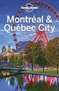 Cover-Bild zu Lonely Planet Montreal & Quebec City (eBook) von Lonely Planet, Lonely Planet