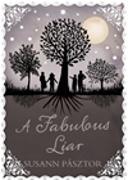 Cover-Bild zu Pasztor, Susann: A Fabulous Liar